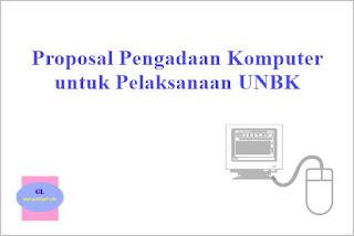 proposal pengadaan komputer untuk pelaksanaan unbk