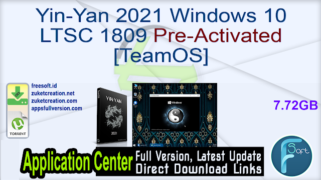 Yin-Yan 2021 Windows 10 LTSC 1809 Pre-Activated [TeamOS]