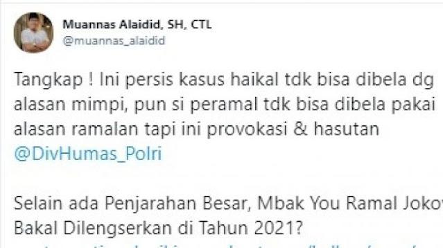 Muannas Alaidid Serukan Polisi Tangkap Mbak You gegara Ramalkan Jokowi Lengser di 2021