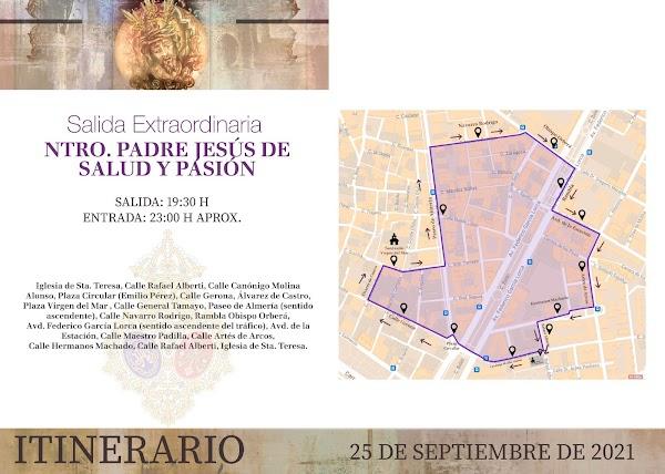 Horario e Itinerario Salida Extraordinaria de Nuestro Padre Jesús de Salud y Pasión. Almería 25 de Septiembre del 2021