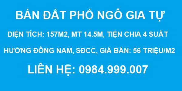 Bán đất phố Ngô Gia Tự, Đức Giang, DT 157m2, MT 14.5m, tiện chia 4 suất, 2020