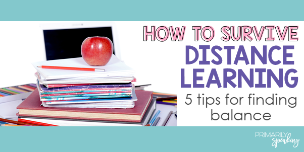 distance learning tips for finding balance