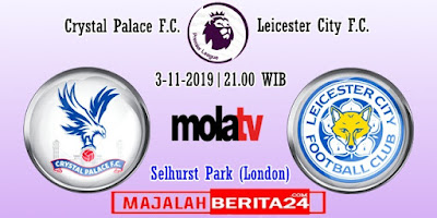 Prediksi Crystal Palace vs Leicester City — 3 November 2019