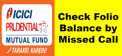 Get ICICI Mutual Fund Account Balance By Missed Call