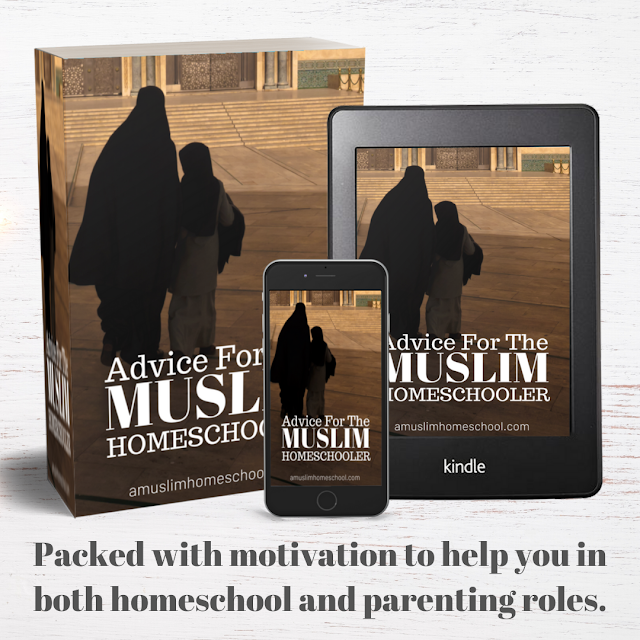 Free ebook - advice for the Muslim homeschooler