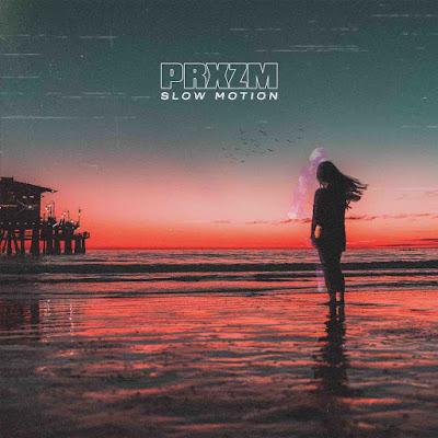 Slow Motion est un titre plus personnel, une électro-pop rafraîchissante, qui marque un nouveau départ pour PRXZM