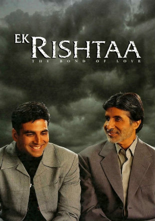 Ek Rishtaa: The Bond of Love (2001) Full Hindi Movie Download