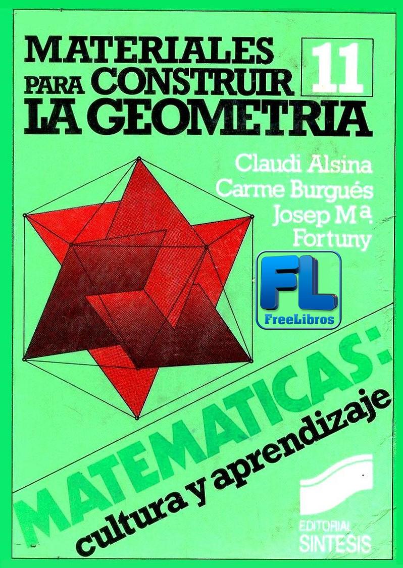 Materiales para Construir la Geometría – Claudi Alsina Catalá