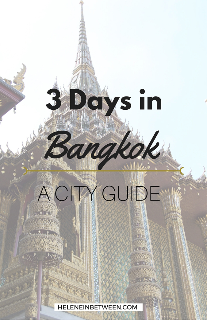 3 Days in Bangkok A City Guide