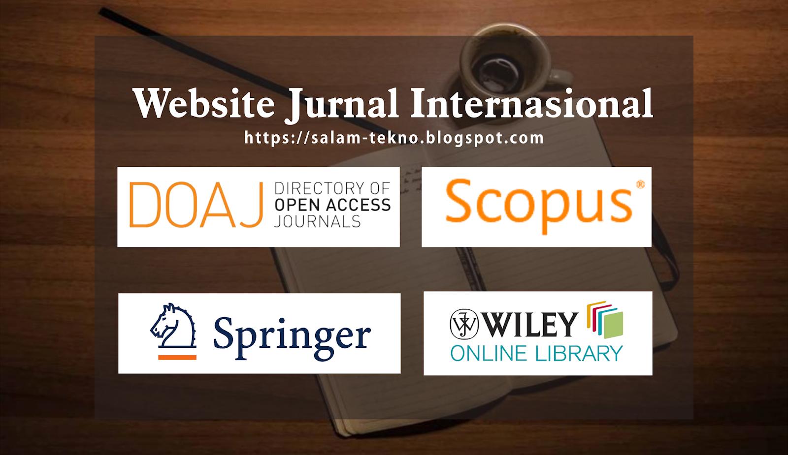 Rekomendasi Website Jurnal Internasional Berkualitas yang ...