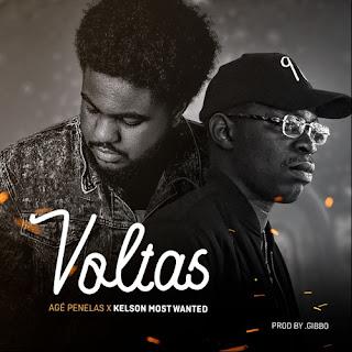 Agé Penelas feat. Kelson Most Wanted - Voltas