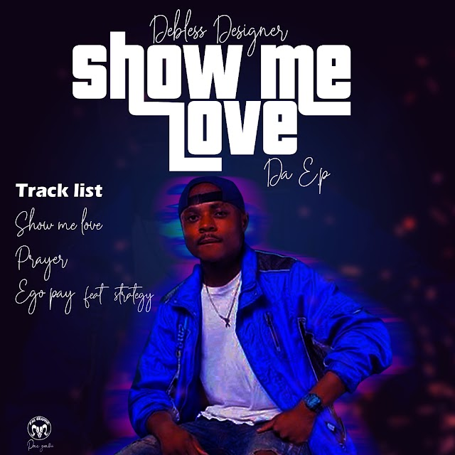 EP: Dbless Designer - Show Me Love