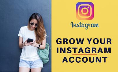Grow your Instagram account, Instagram, Instagram account,