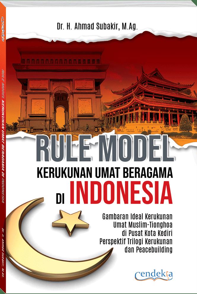 RULE MODEL KERUKUNAN UMAT BERAGAMA DI INDONESIA