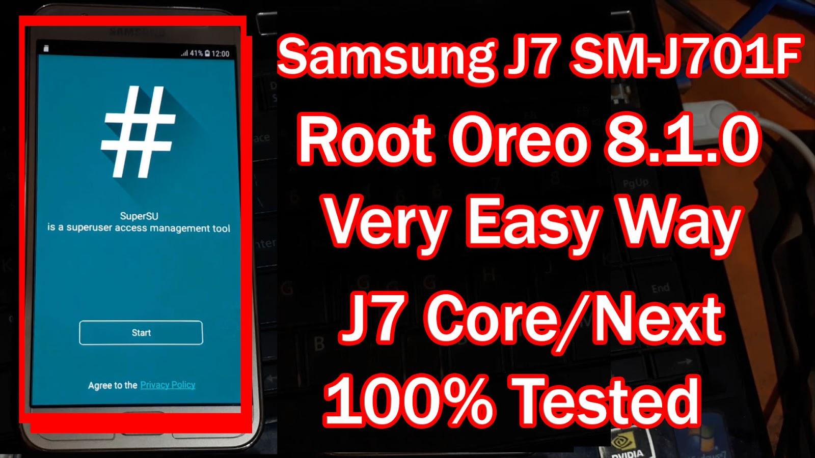 Samsung Galaxy J7 Core/Next (SM-J701F) Oreo8 1 0 Root File