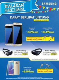 Samsung Alasan Ganti Baru (Bonus Samsung Level U)
