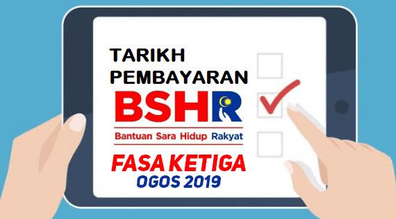 Bantuan Sara Hidup (BSH) Fasa Ketiga Akan Mula Dibayar Pada 28 Ogos 2019
