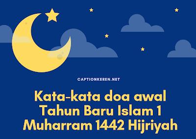kata-kata doa awal tahun baru islam 1 muharram 1442 hijriyah