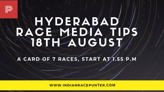 Hyderabad Race Media Tips 18 August