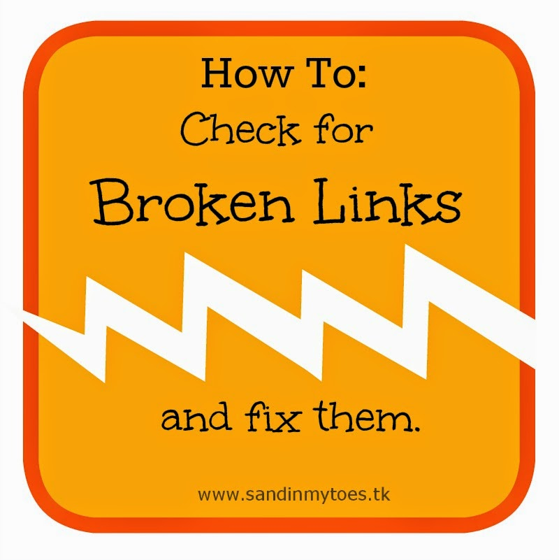 How To: Check for broken links and fix them