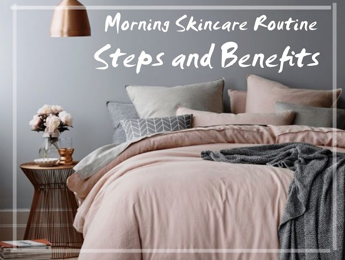 Morning Skincare Routine Steps and Benefits (Bahasa Indonesia)