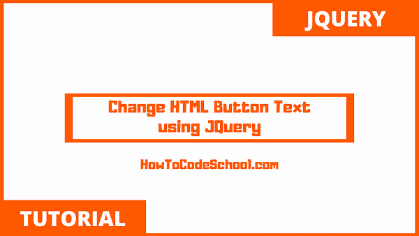 Change HTML Button Text using JQuery