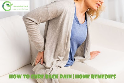 How to Cure Back Pain Home Remedies   Remedies Find