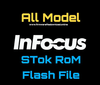 All  Infocus Official Stock Firmware ROM