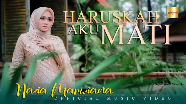 Lirik lagu Nazia Marwiana Haruskah Aku Mati