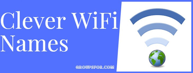 top clever wifi names