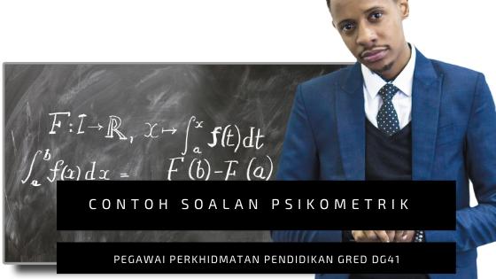 Contoh Soalan Psikometrik Pegawai Perkhidmatan Pendidikan DG41