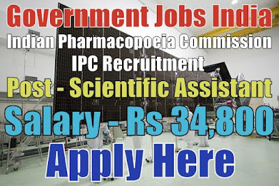 Indian Pharmacopoeia Commission IPC Recruitment 2017