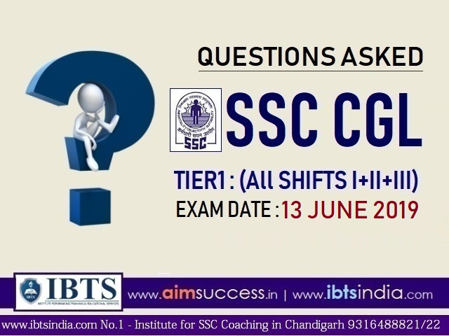 Questions Asked in SSC CGL Tier 1 : 13th June 2019 (All Shifts I+II+III)