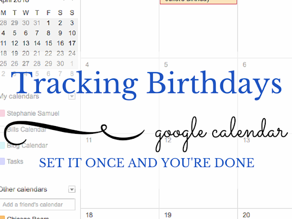 Organizing Tip of the Month: Tracking Birthdays in Google Calendar