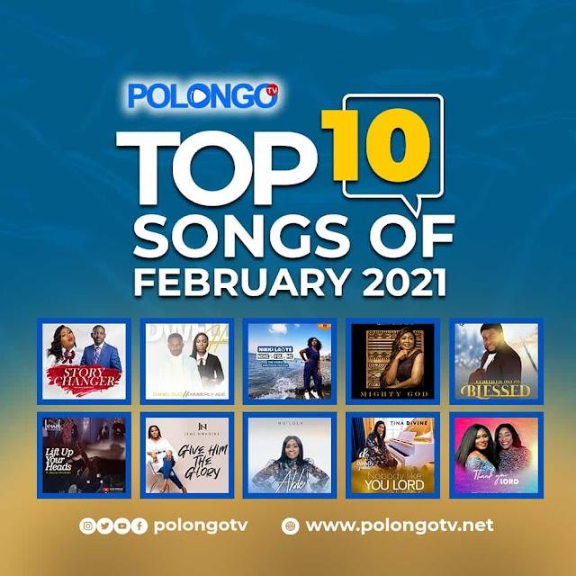 Top 10 Songs Of February 2021 - Polongotv