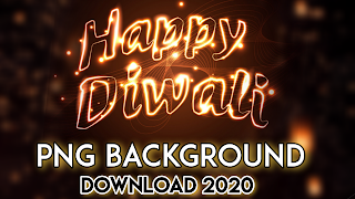 HAPPY DIWALI PNG BACKGROUND STOCK 2020 || LATEST PNG 2020 HAPPY NEW YEAR