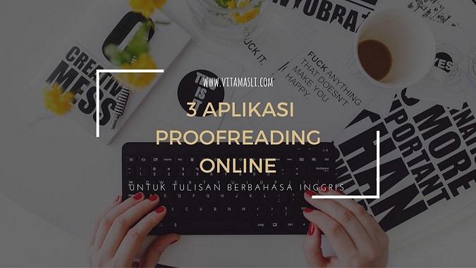 3 Aplikasi Proofreading Online untuk Tulisan Berbahasa Inggris