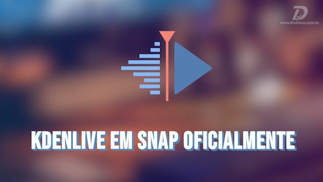 Kdenlive agora tem versão em Snap de forma oficial