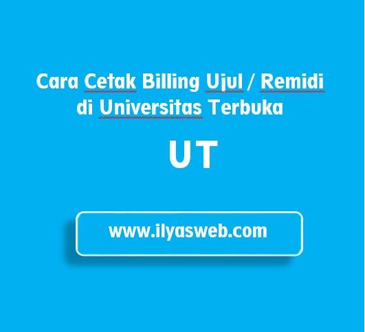 Jika saja ada mata kuliah kanu yang ternyy mendapatkan nilai E Tutorial Cetak Billing Remidi atau Ujul UT (Universitas Terbuka)