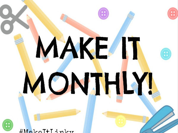 Make It Monthly #3
