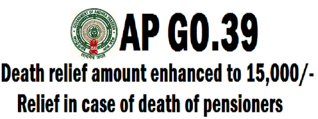 AP GO.39,Death relief amount,death of pensioners