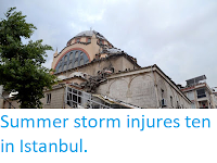 http://sciencythoughts.blogspot.co.uk/2017/07/summer-storm-injures-ten-in-istanbul.html