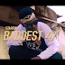 VIDEO & AUDIO | Baddest 47 - Nikagongee | Download/Watch