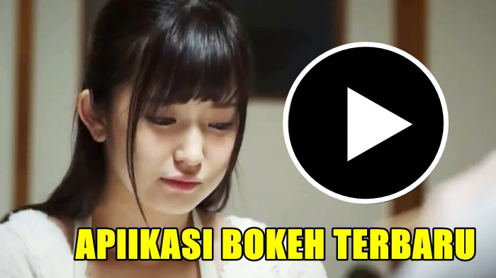 Download Aplikasi Video Bokeh 2018 Full Album Terbaru Nuisonk