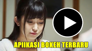 Download Aplikasi Video Bokeh 2018 Full Album Terbaru