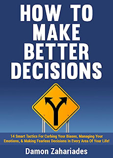How to Make Better Decisions - a self-help book that actually helps by Damon Zahariades - book promotion sites