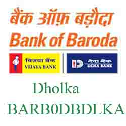 IFSC Code Dena Bank of Baroda Dholka