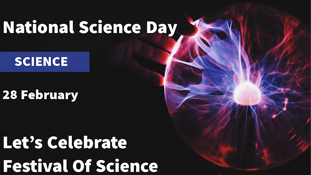 National science day - Why national science day celebrated