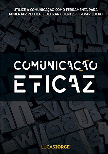 Comunicação Eficaz - Lucas Jorge