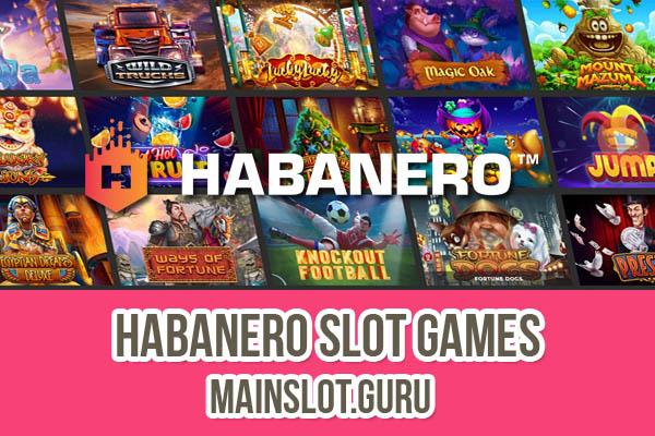 Daftar Lengkap Game Slot Online Habanero